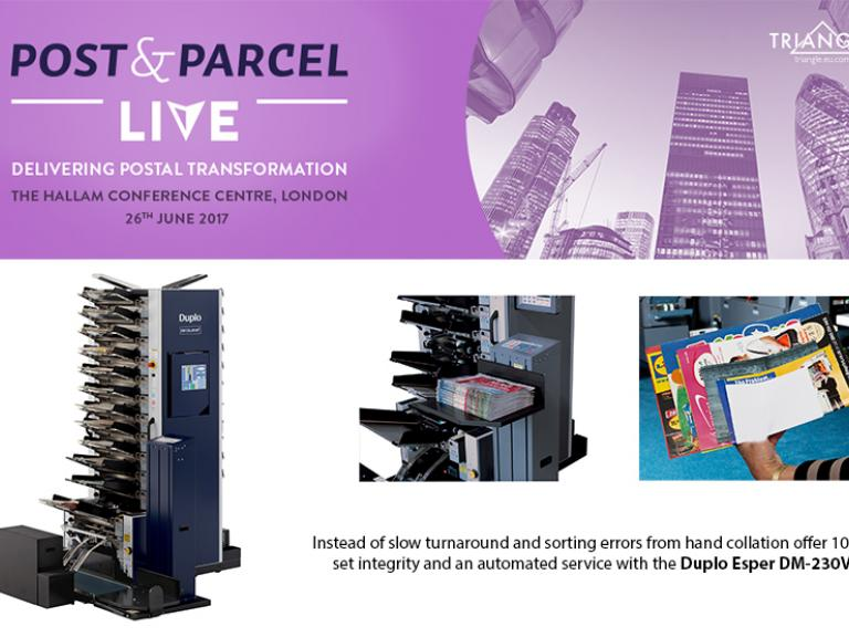 Post & Parcel Live 2017 - Delivering Postal Transformation